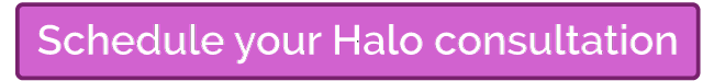 Schedule your Halo consultation